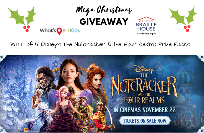 Win 1 of 5 Disney's The Nutcracker and The Four Realms Prize Packs (Ended)