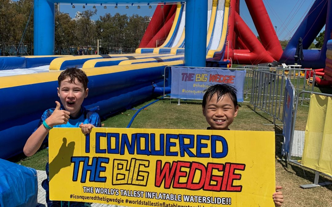 How to conquer The Big Wedgie during School Holidays!